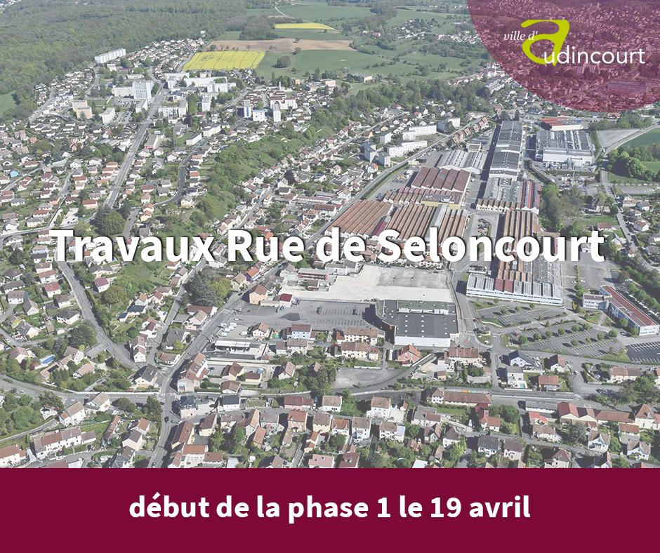 Travaux Rue de Seloncourt
